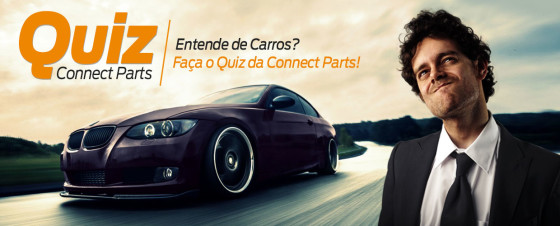 Entende de carros? Faça o Quiz da Connect Parts